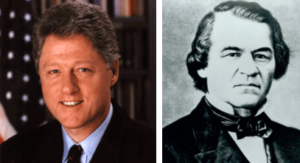 Bill Clinton & Andrew Johnson