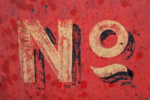 """Sign """"NO"""""""